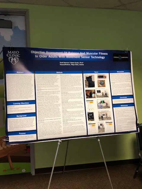 Poster presentation by Scott Damman entitled: Objective Assessment of Balance and Muscular Fitness in Older Adults with Movement Sensor Technology.